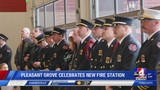 Pleasant Grove celebrates opening of new fire station